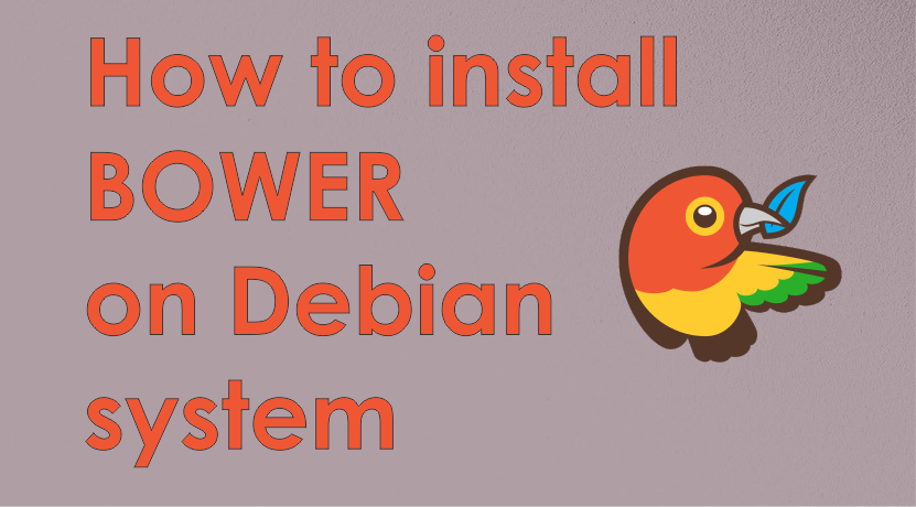 How to install Bower on Debian system