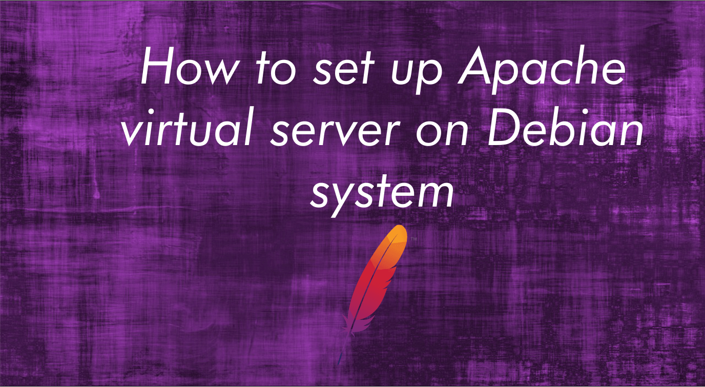 How to set up Apache virtual server on Debian system