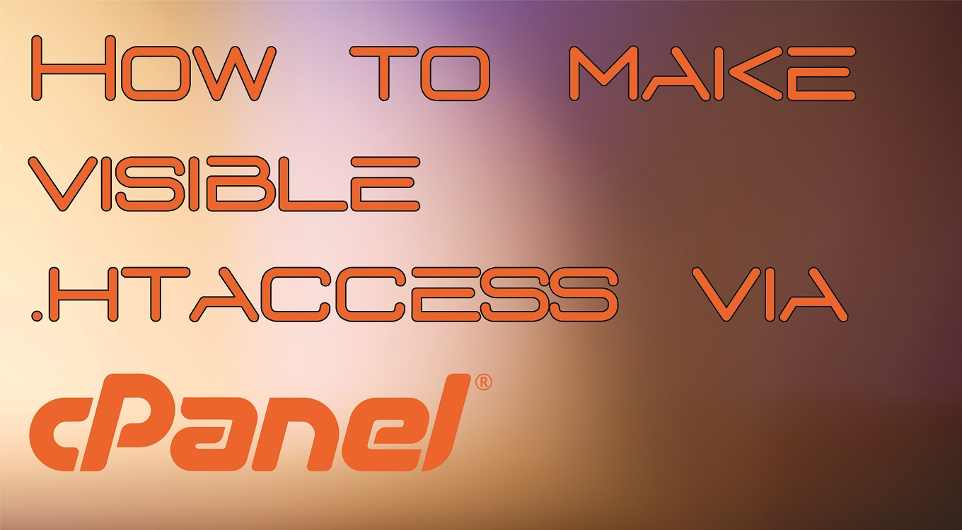 How to make visible .htaccess file via cPanel