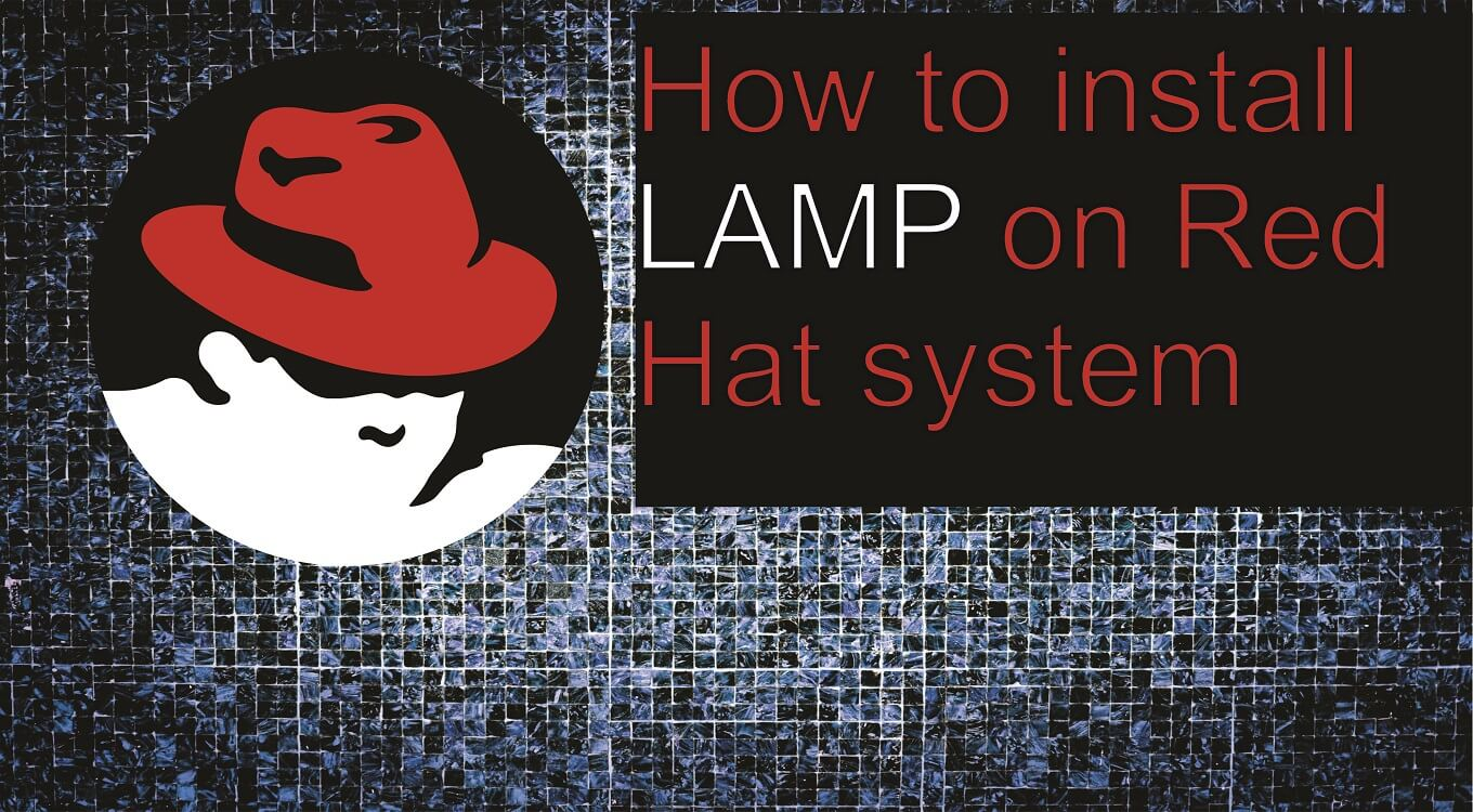 How to install LAMP on Red Hat system