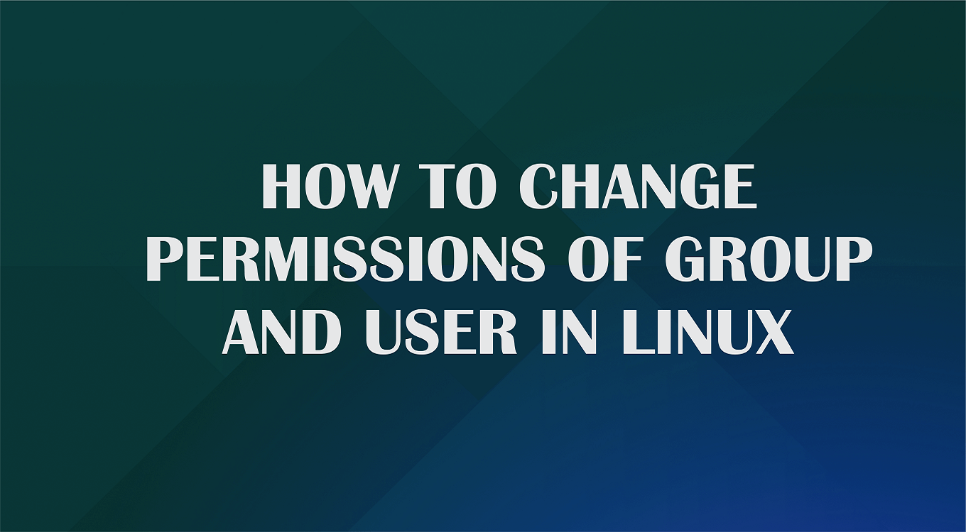 How to change permissions of group and user