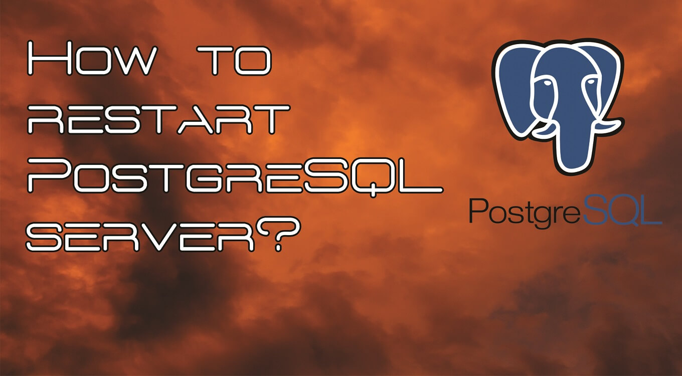 How to restart PostgreSQL